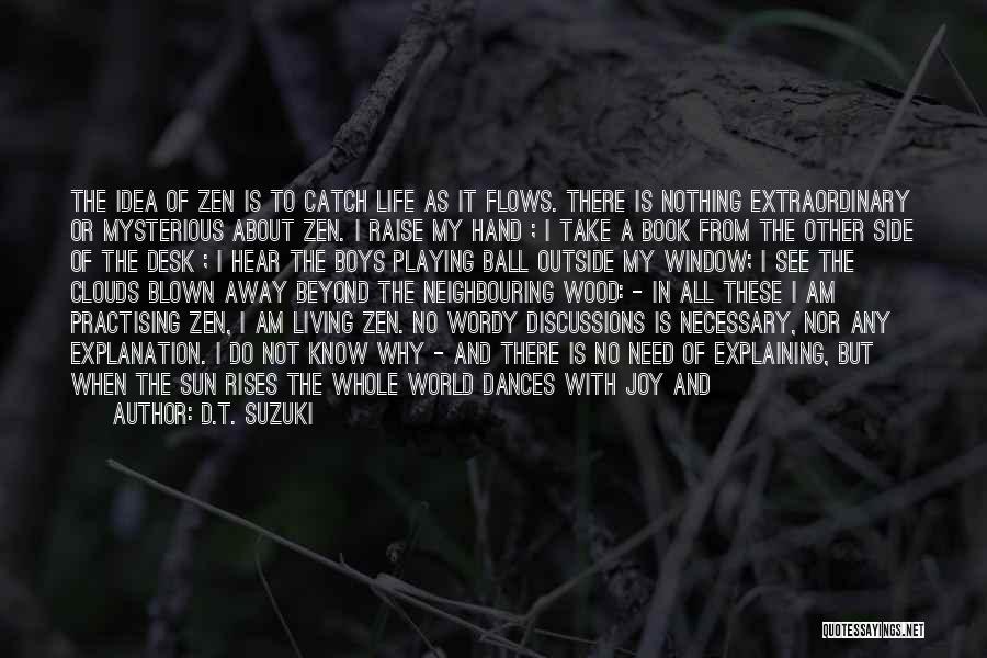 Heart Is Taken Quotes By D.T. Suzuki