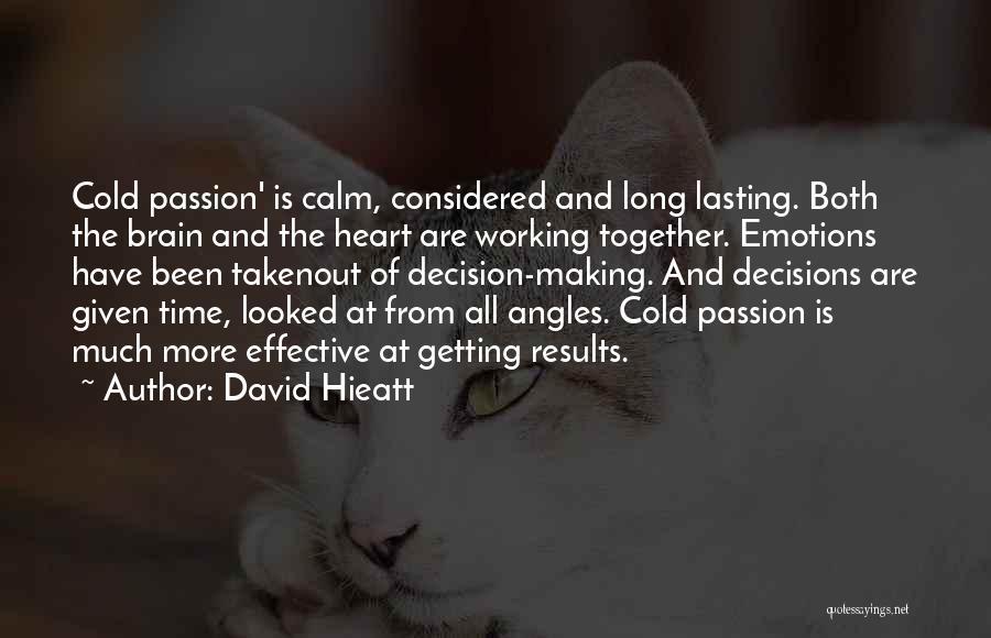 Heart Is Taken Quotes By David Hieatt