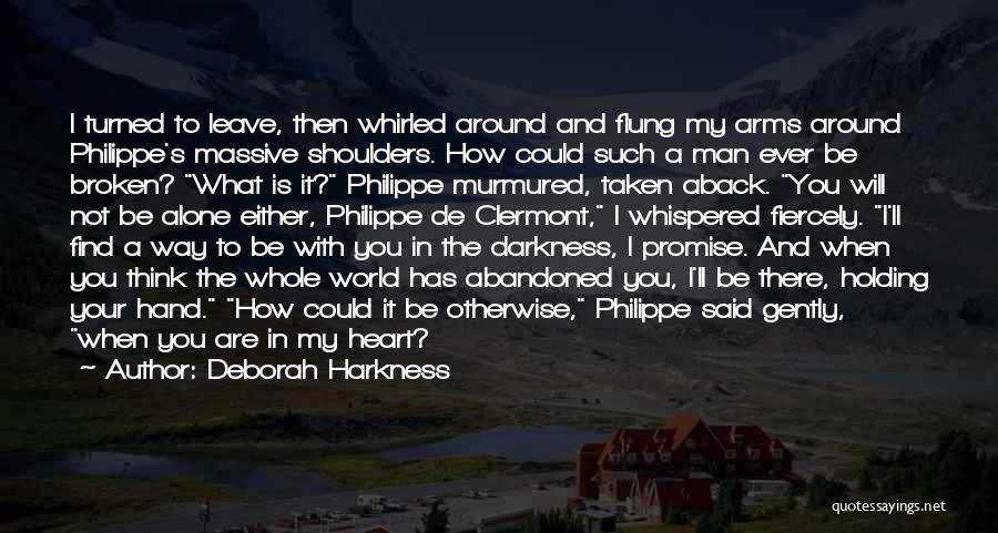 Heart Is Taken Quotes By Deborah Harkness