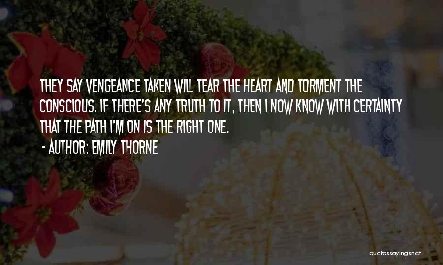 Heart Is Taken Quotes By Emily Thorne