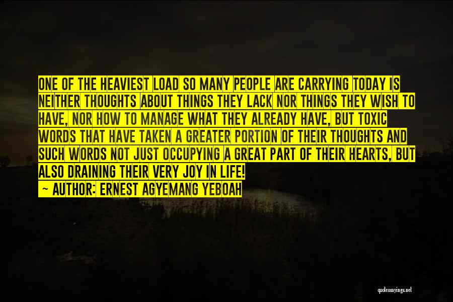 Heart Is Taken Quotes By Ernest Agyemang Yeboah
