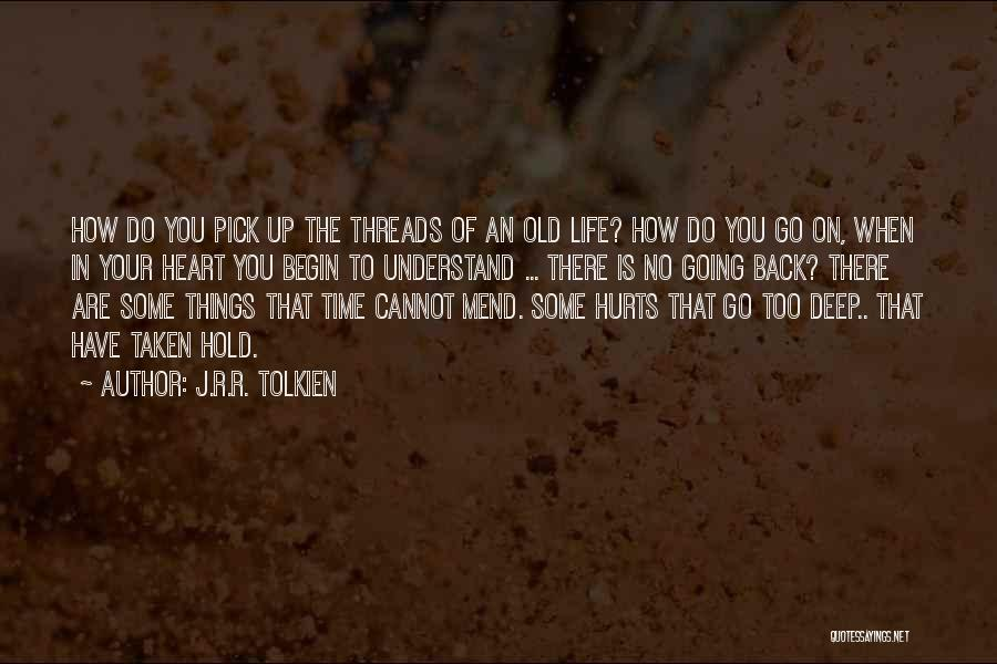 Heart Is Taken Quotes By J.R.R. Tolkien