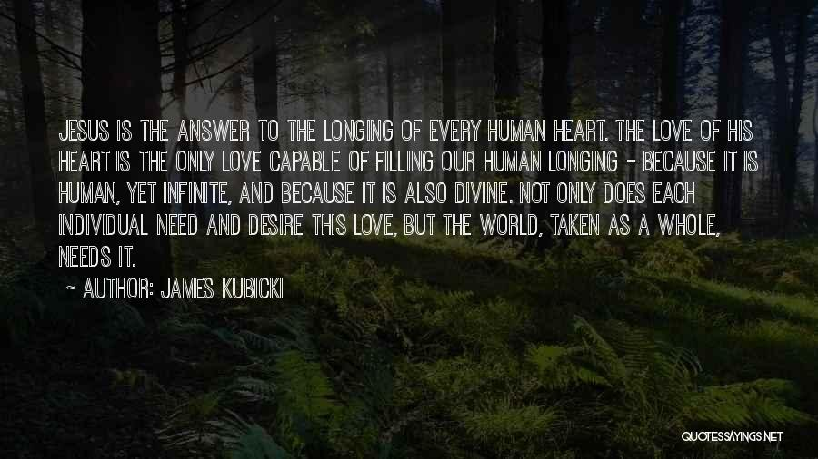 Heart Is Taken Quotes By James Kubicki