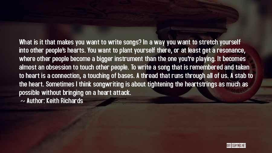 Heart Is Taken Quotes By Keith Richards
