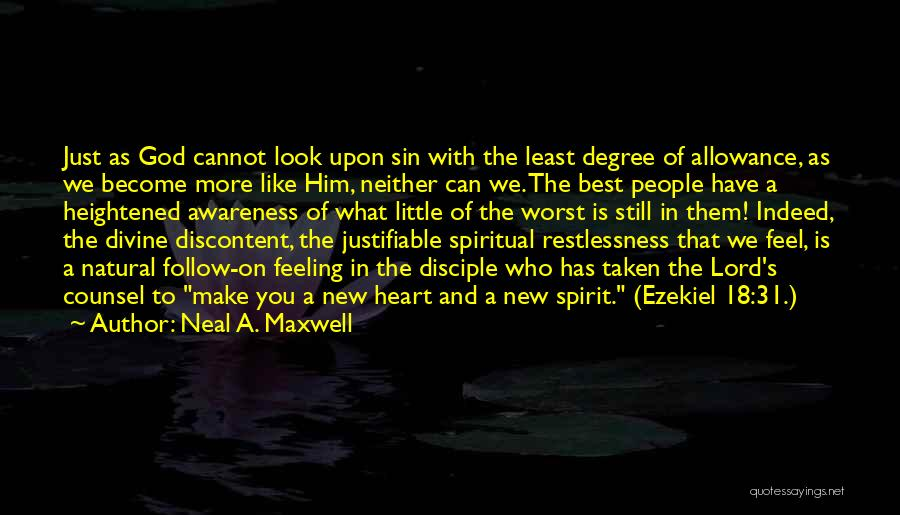 Heart Is Taken Quotes By Neal A. Maxwell