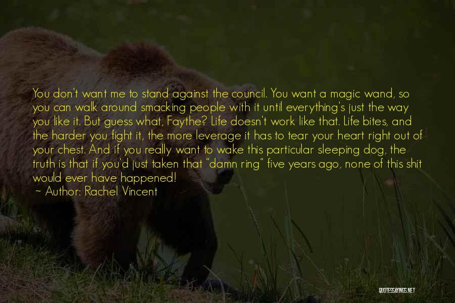 Heart Is Taken Quotes By Rachel Vincent