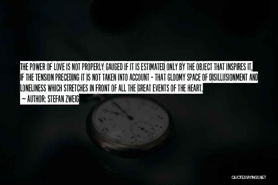 Heart Is Taken Quotes By Stefan Zweig