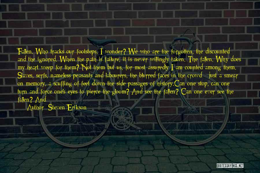 Heart Is Taken Quotes By Steven Erikson