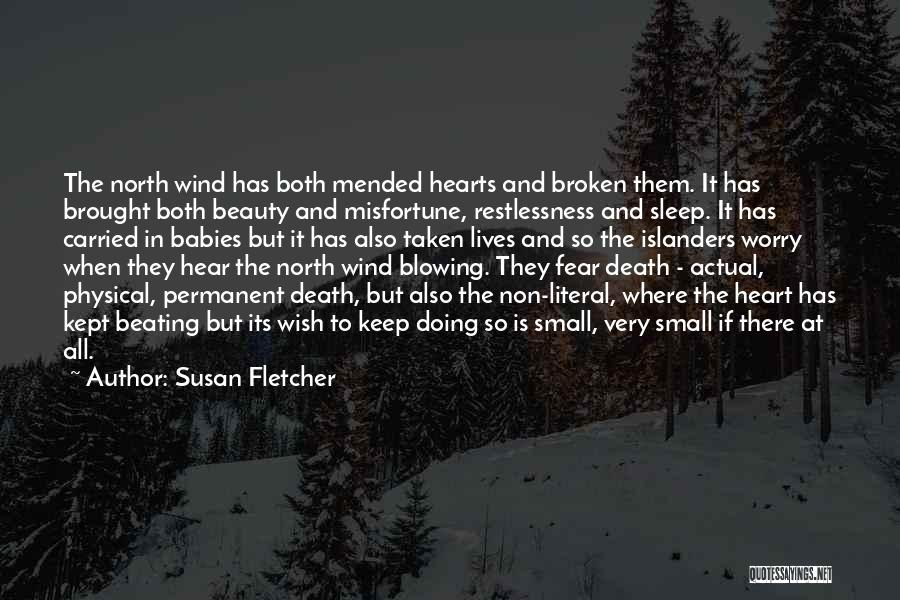 Heart Is Taken Quotes By Susan Fletcher