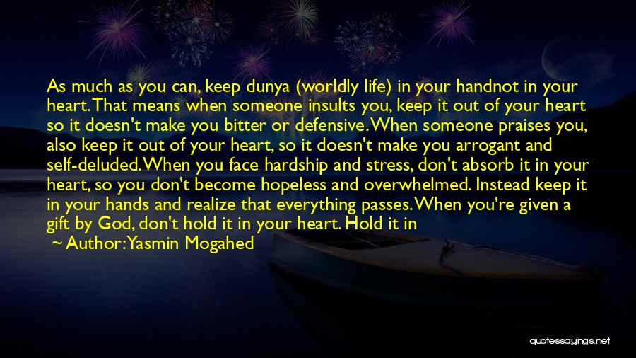 Heart Is Taken Quotes By Yasmin Mogahed