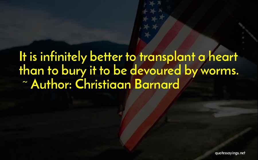 Heart Organ Quotes By Christiaan Barnard
