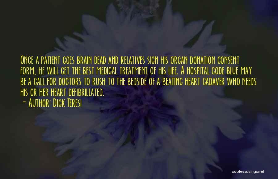 Heart Organ Quotes By Dick Teresi