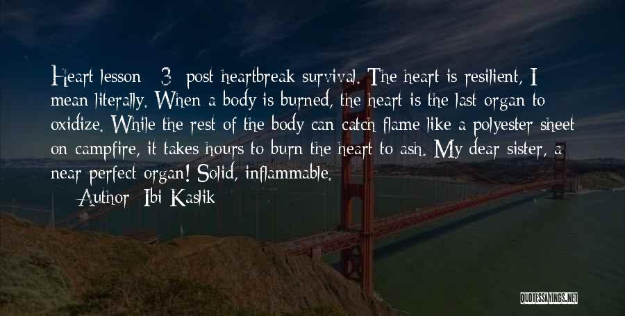 Heart Organ Quotes By Ibi Kaslik