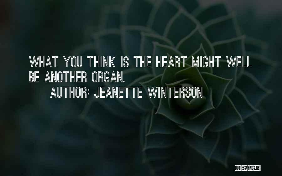 Heart Organ Quotes By Jeanette Winterson