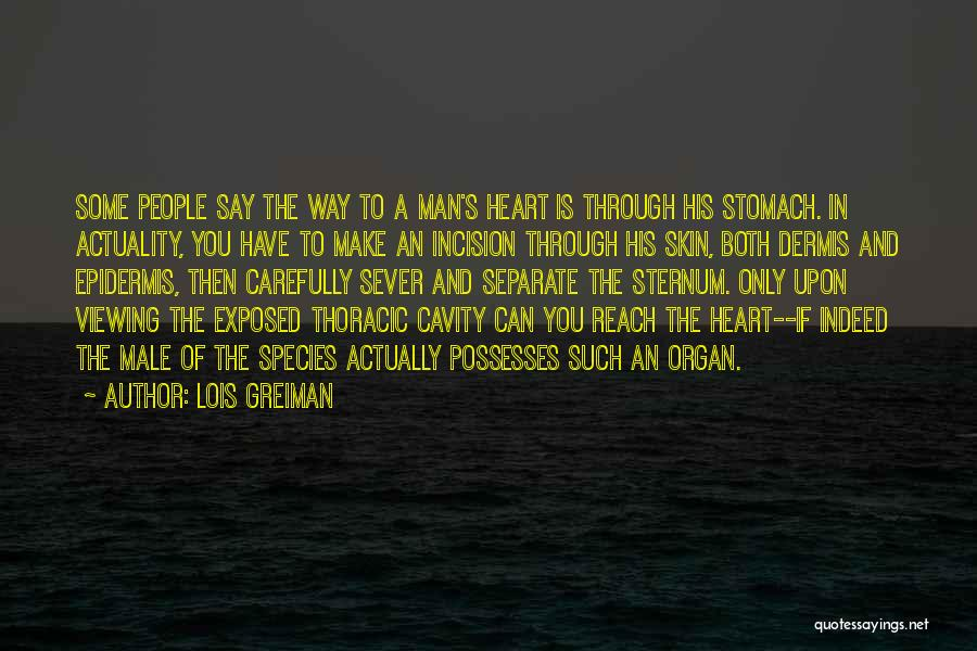 Heart Organ Quotes By Lois Greiman