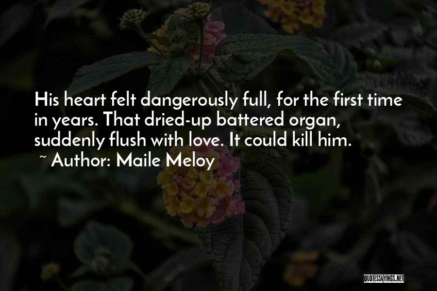 Heart Organ Quotes By Maile Meloy