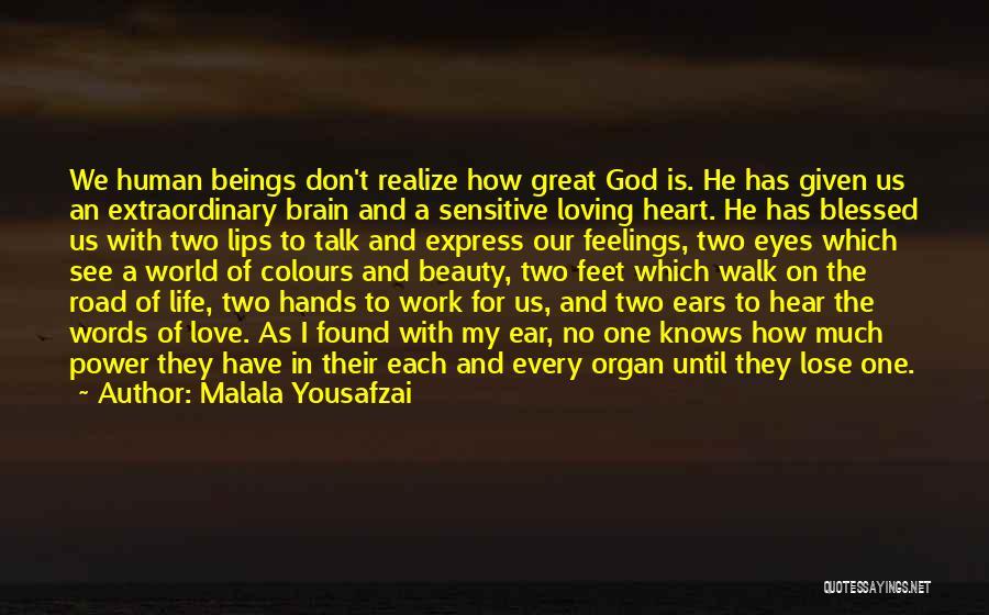 Heart Organ Quotes By Malala Yousafzai