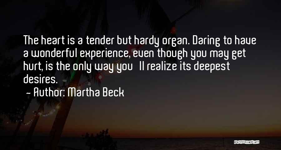 Heart Organ Quotes By Martha Beck