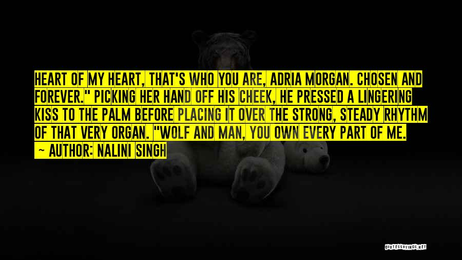 Heart Organ Quotes By Nalini Singh