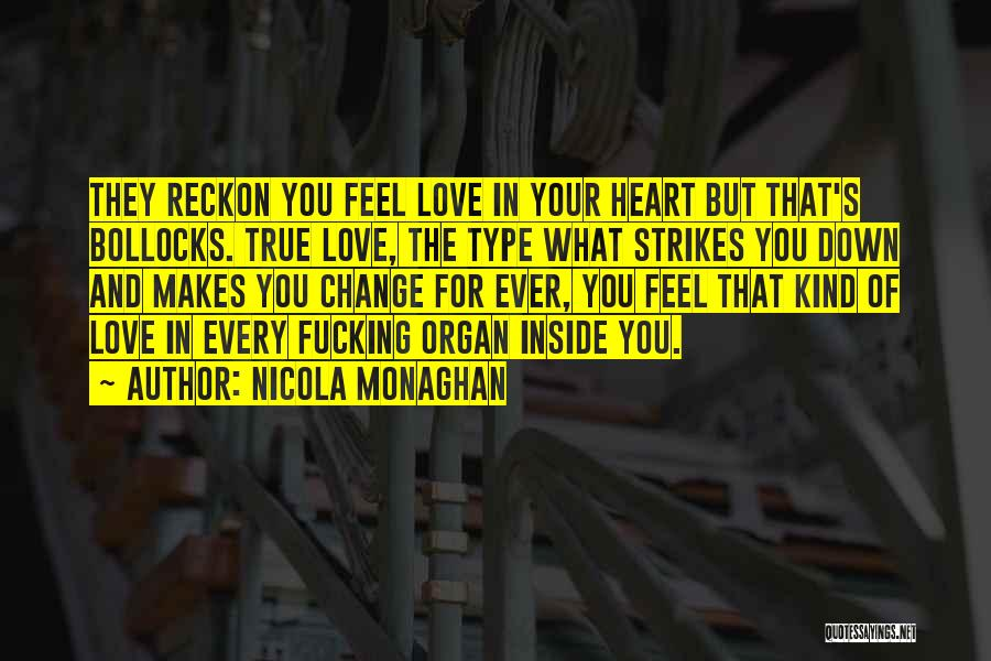 Heart Organ Quotes By Nicola Monaghan