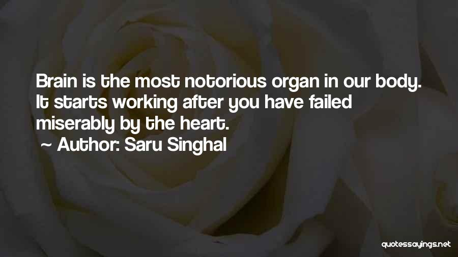 Heart Organ Quotes By Saru Singhal