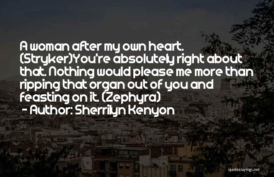 Heart Organ Quotes By Sherrilyn Kenyon