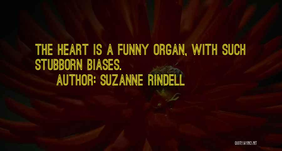 Heart Organ Quotes By Suzanne Rindell