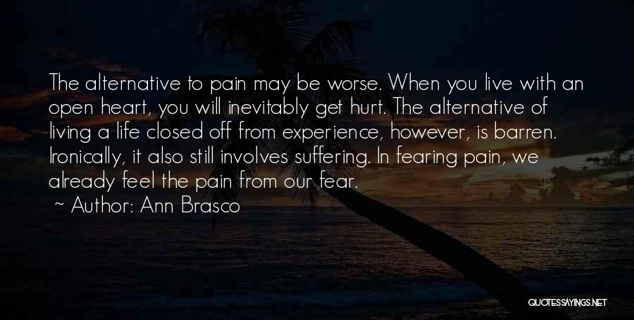 Heart Pain Quotes By Ann Brasco