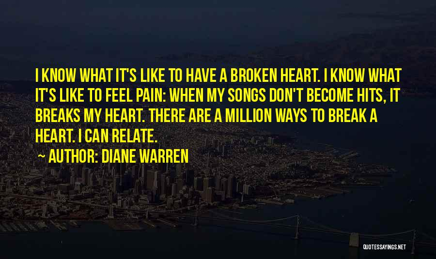 Heart Pain Quotes By Diane Warren