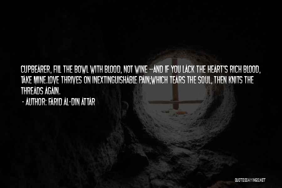 Heart Pain Quotes By Farid Al-Din Attar