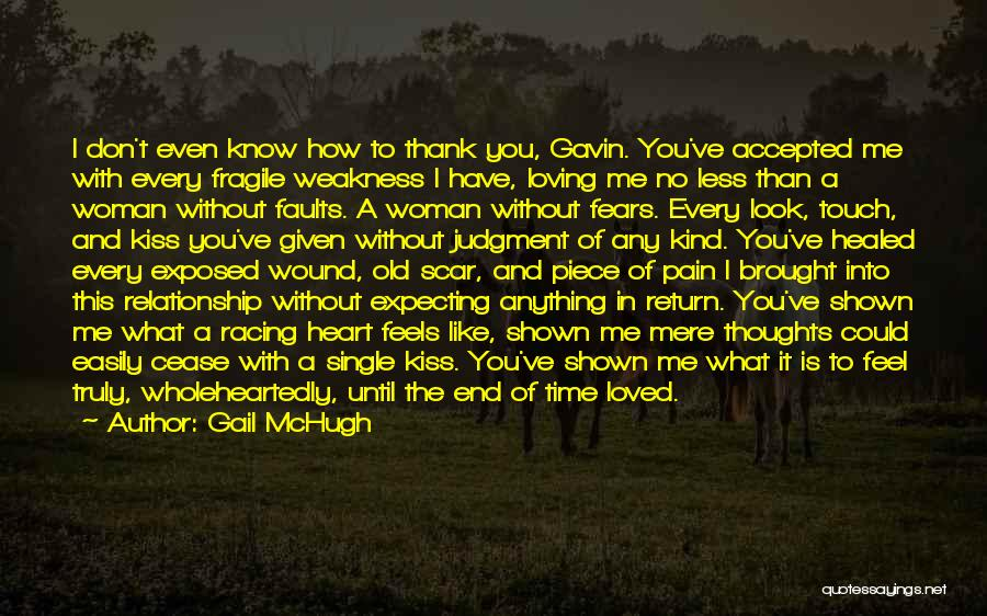 Heart Pain Quotes By Gail McHugh
