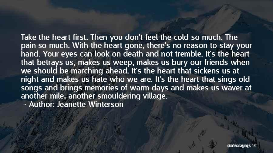 Heart Pain Quotes By Jeanette Winterson