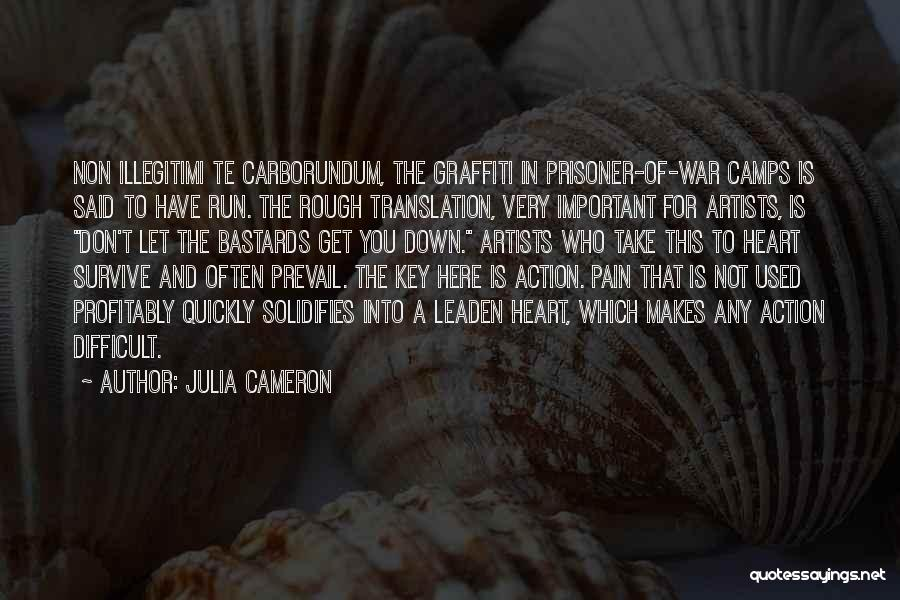Heart Pain Quotes By Julia Cameron