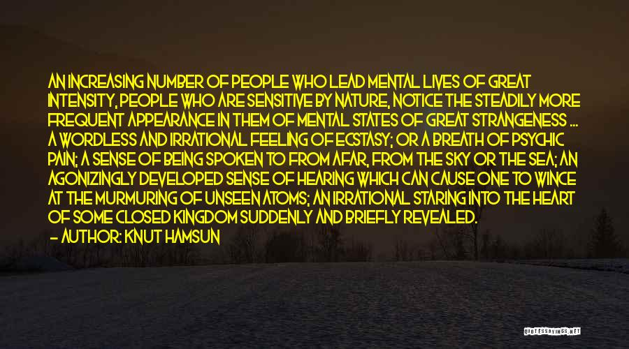 Heart Pain Quotes By Knut Hamsun
