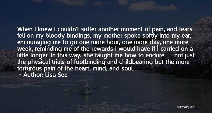 Heart Pain Quotes By Lisa See