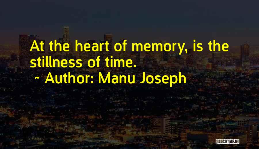 Heart Pain Quotes By Manu Joseph