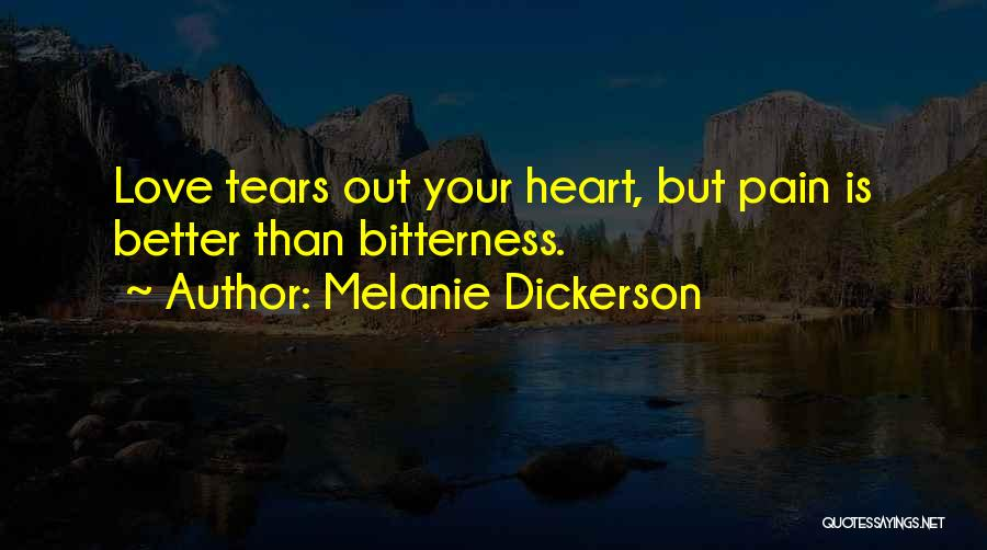 Heart Pain Quotes By Melanie Dickerson