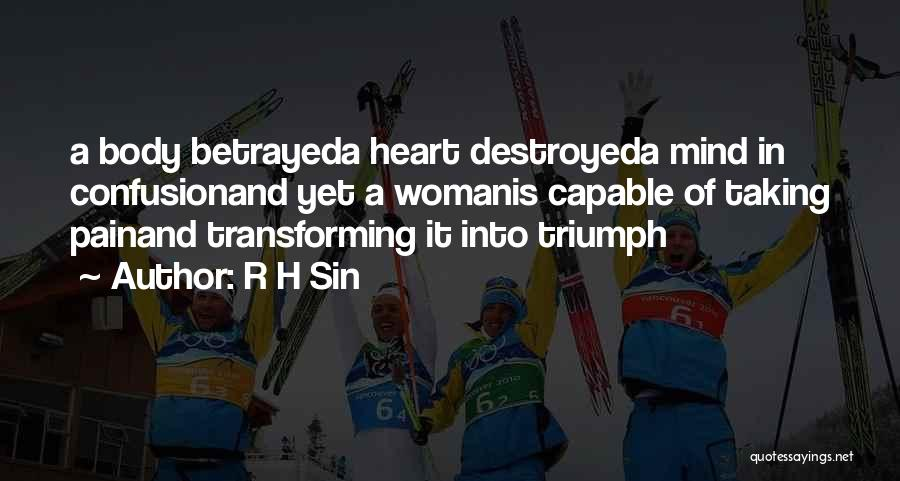 Heart Pain Quotes By R H Sin