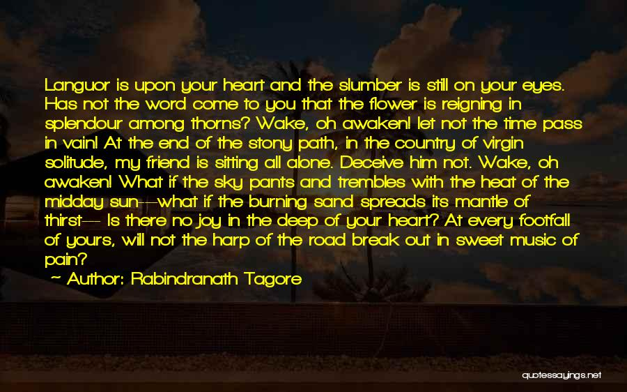 Heart Pain Quotes By Rabindranath Tagore
