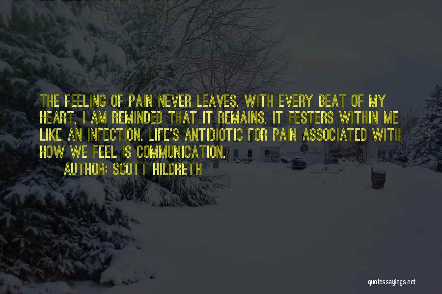 Heart Pain Quotes By Scott Hildreth