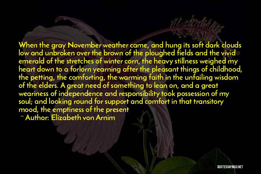 Heart Warming Winter Quotes By Elizabeth Von Arnim