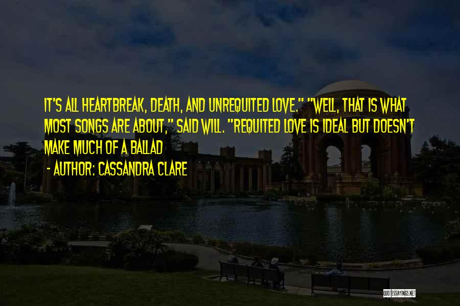 Heartbreak And Death Quotes By Cassandra Clare