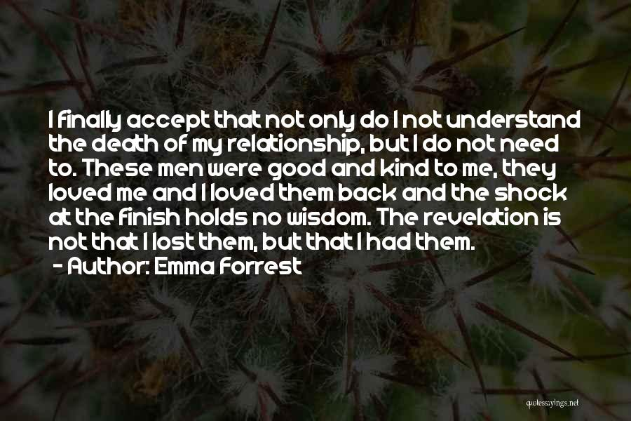 Heartbreak And Death Quotes By Emma Forrest