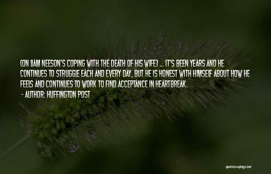 Heartbreak And Death Quotes By Huffington Post
