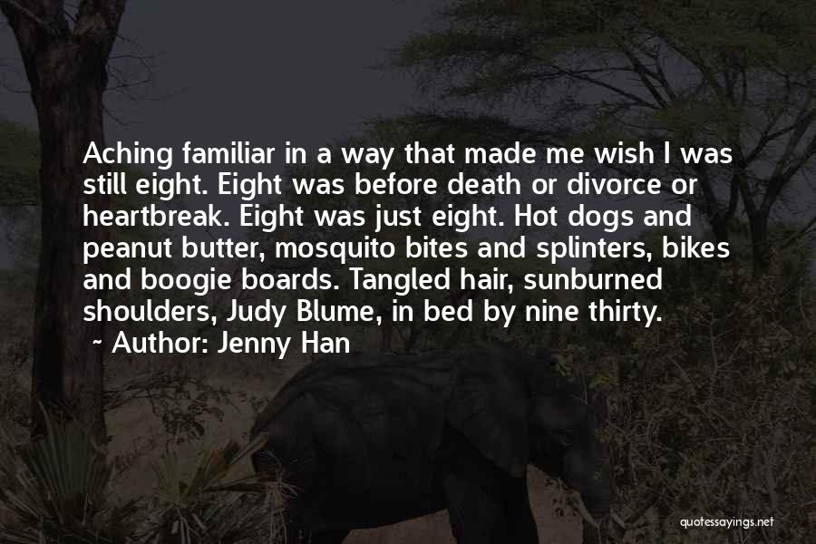 Heartbreak And Death Quotes By Jenny Han