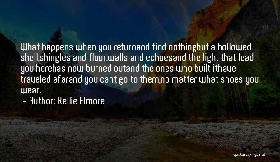 Heartbreak And Death Quotes By Kellie Elmore