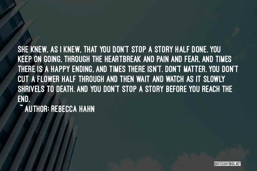 Heartbreak And Death Quotes By Rebecca Hahn