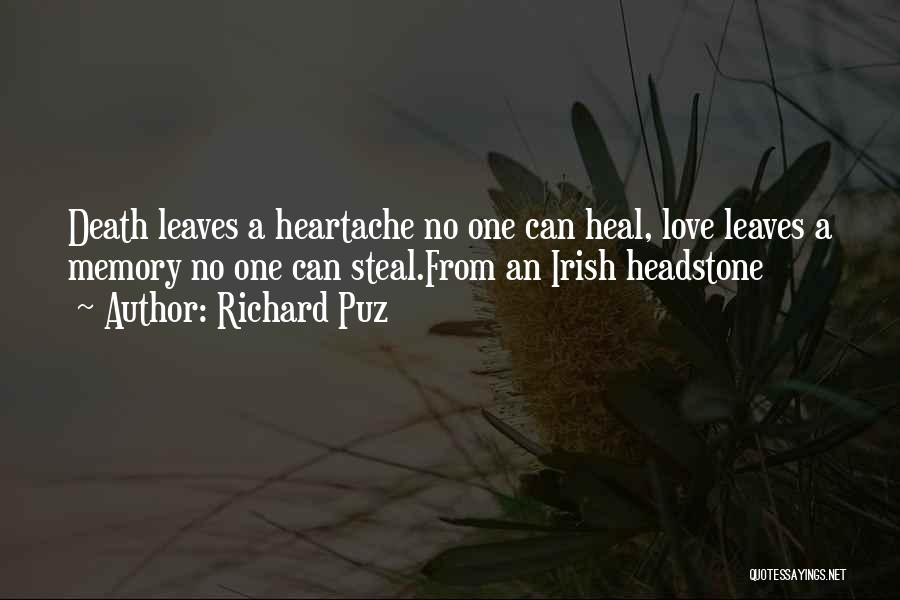Heartbreak And Death Quotes By Richard Puz