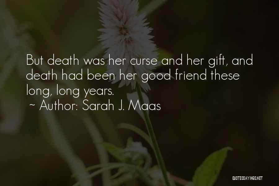 Heartbreak And Death Quotes By Sarah J. Maas