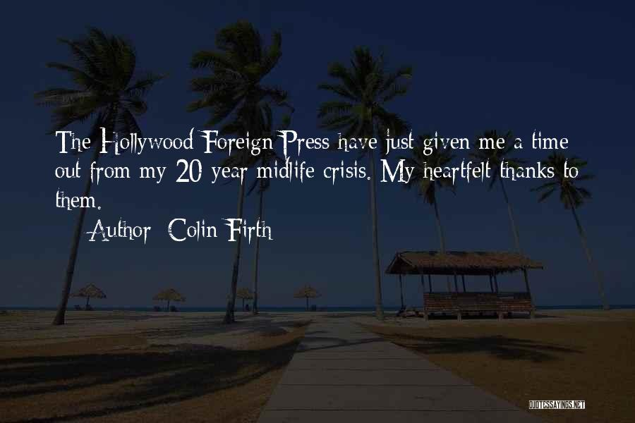 Heartfelt Thanks Quotes By Colin Firth